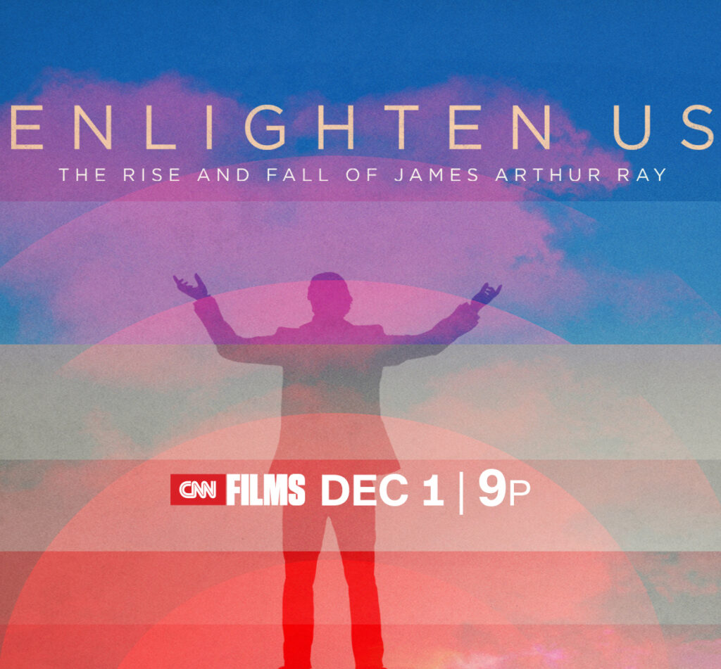 Enlighten Us - The Rise and Fall of James Arthur Ray