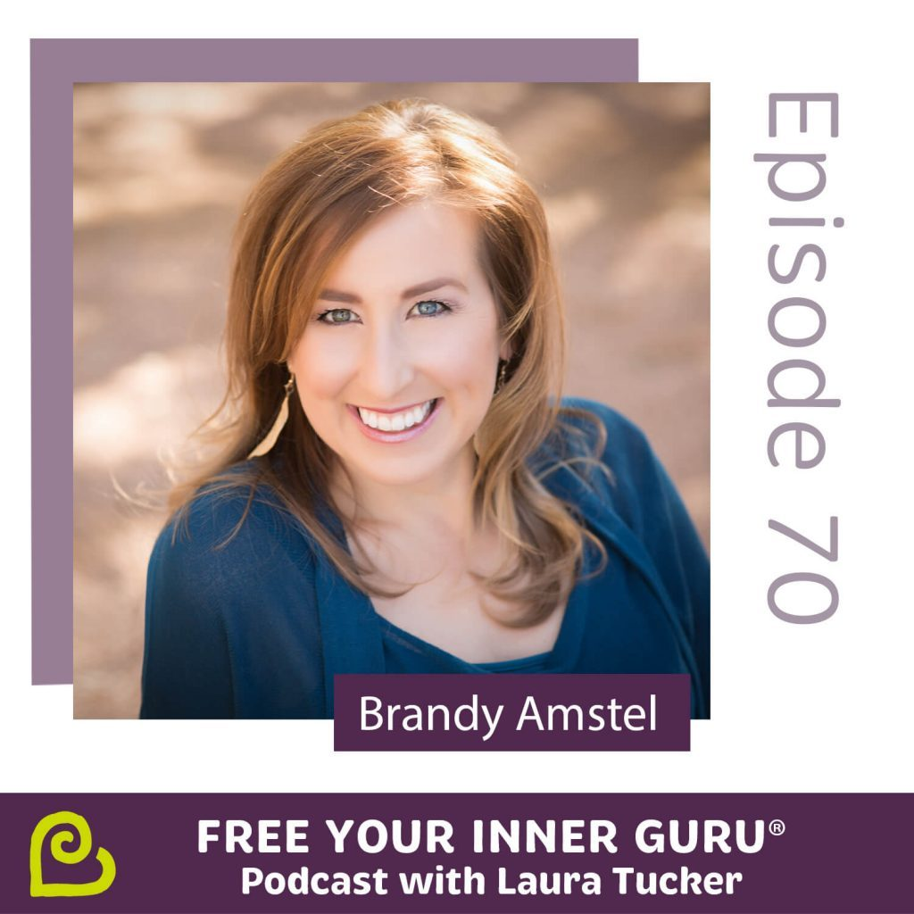Brandy Amstel From Suppression to Full Self Expression Free Your Inner Guru Podcast